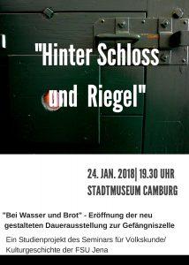 """Museum Camburg -Gefängnisprojekt- Präsentation """"Bei Wasser und Brot"""""""